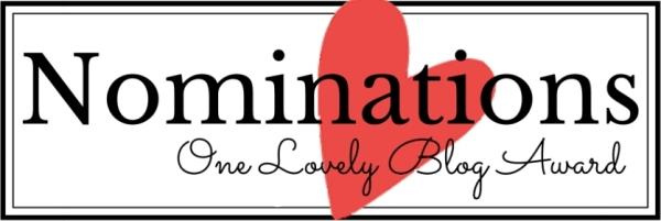 One Lovely Blog Award - Nominees