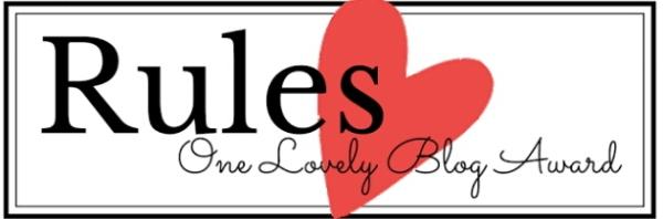 One Lovely Blog Award - Rules